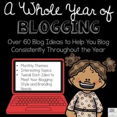 Are you a new educational blogger and looking for ideas? Are you a seasoned educational blogger and some ideas to help keep you motivated and blogging on a consistent basis? If you fall into one of these categories, A Whole Year of Blogging is for you!