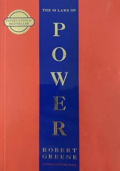 48 laws of power by Robert Greene #books #power #persuasion