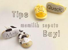 Tips memilih Sepatu Bayi :: How to choose baby shoes :: Klik untuk tahu bagaimana memilih sepatu yang baik bagi bayi