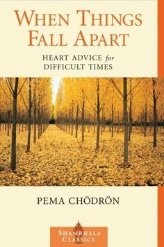 "Read ""When Things Fall Apart Heart Advice for Difficult Times"" by Pema Chodron available from Rakuten Kobo. The beautiful practicality of her teaching has made Pema Chödrön one of the most beloved of contemporary American spirit. Pema Chodron, Good Books, Books To Read, My Books, This Is A Book, The Book, When Things Fall Apart, Books Everyone Should Read, Life Changing Books"