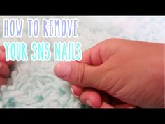 How To Remove SNS Powder - YouTube