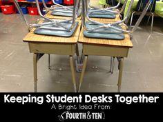 Keeping Student Desks Together....take back your sanity by having student desks stay in tables! :)