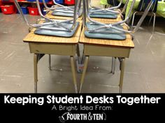 Fourth and Ten: Bright Ideas Link Up: Keeping Student Desks Together