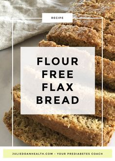 A delicious low-carb and flour-free flax seed bread full of goodness! This recipe is perfect for people with prediabetes and diabetes. to eat flax seed recipes Flax Seed Bread Recipe, Flax Seed Recipes, Flour Recipes, Bread Recipes, Low Carb Recipes, Snack Recipes, Healthy Recipes, Recipes With Flaxseed, Snacks