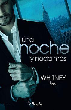 Reseña Una noche y nada más – Whitney G.