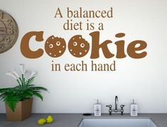Cookie is a balanced diet kitchen wall stickers Kitchen Wall Stickers, Vinyl Wall Art, Balanced Diet, Colours, Cookies, Home Decor, Crack Crackers, Biscuits, Cookie Recipes
