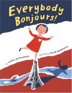 Everybody Bonjours! by Leslie Kimmelman http://www.amazon.com/dp/0375844430/ref=cm_sw_r_pi_dp_dM2Wtb0XKXN4SFD1