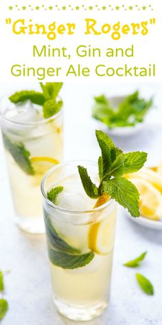 The Ginger Rogers - a mint gin and ginger ale cocktail! One of my favorite gin drinks, this gin cocktail recipe combines lemon, mint, ginger syrup and ginger ale! No shaking required!!!!