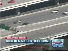 Texas High Speed Police Chase Bank Robbery Suspects Through Houston (KHOU)
