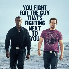 """""""You fight for the guy that's fighting next to you"""" 2 Guns movie quote #movies #quotes #2Guns"""