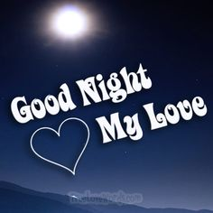 Sweet Good Night Love Messages for Her Good Night Babe, Good Night For Him, Good Night Love Quotes, Beautiful Good Night Images, Romantic Good Night, Good Night Prayer, Good Night Blessings, Sweet Good Night Messages, Love Messages For Her