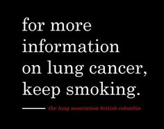 Friday's Fact: Today in a critical report was published that connected smoking and lung cancer. Today, I want to send love to familyies who have lost a loved one to lung cancer, such as my uncle and a good friend's grandmother.