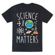 """Science Matters - Get out the puns and show support for the objective reasoning and fact based evidence that is SCIENCE with this """"Science Matters"""" cute nerdy design! Perfect for a scientists, steminist, researchers, eco warriors, environmentalists, and fighting for facts!"""