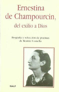 Ernestina de Champourcin, del exilio a Dios (Bolsillo) de... https://www.amazon.es/dp/8432134228/ref=cm_sw_r_pi_dp_x_QVBvybPNTR0S2
