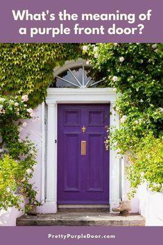 painted front doors Colors and Feng Shui Meanings — Best Chair Purple Front Doors, Purple Door, Painted Front Doors, Front Door Colors, Window Shutters Exterior, House Shutters, Exterior Front Doors, Exterior Paint, Front Door Entryway
