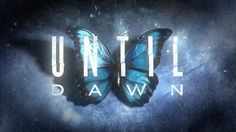 until dawn butterfly effect - Google Search