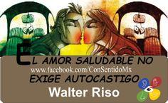 conSentido: EL AMOR SALUDABLE NO EXIGE AUTOCASTIGO