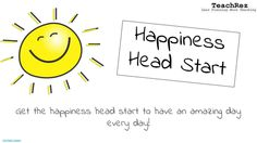 The Happiness Head Start...