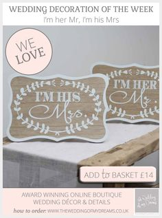 I'm Her Mr, Im His Mrs Wedding Signs