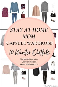 Create a Stay At Home Mom capsule wardrobe for the Winter season! This post is a preview of the newest eBook in the capsule wardrobe series,The Stay At Home Mom Capsule Wardrobe: Winter 2018 - see a few clothes and shoes, plus 10 outfit ideas, like a plaid shirt, jeans, athleisure top, cardigan, tee, vest, coat, leggings, boots and sneakers.