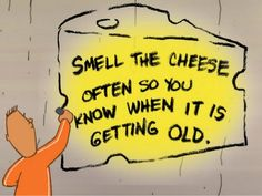 Who Moved My Cheese Quotes Stunning Who Moved My Cheese  Phase 2 Professional  Pinterest
