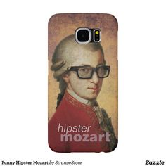 Classical composer, musician, genius and hipster, Wolfgang Amadeus Mozart just loves his new cool hipster phone case. Nice one Maestro! Many more funny hipster and steampunk Mozart gifts on Paul Stickland's StrangeStore on Zazzle. Hipster Iphone Cases, Iphone Case Covers, Geek Gifts, Cat Gifts, Hipster Gifts, Funny Owls, Robots For Kids, Funny Happy, Samsung Galaxy Cases
