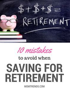 Make smarter money deicious now and you'll be better prepped for retirement. Avoid these common savings mistakes--MomTrends