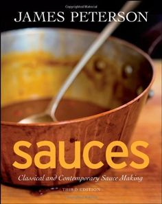 Sauces: Classical and Contemporary Sauce Making by James Peterson, http://www.amazon.com/dp/0470194960/ref=cm_sw_r_pi_dp_vn2Vpb0NYQJFF