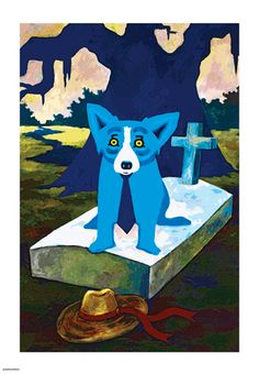 Blue Dog - He Stopped Loving Her Today, George Rodrigue