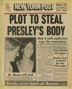newspaper headline ('plot to steal presley's body,' the new york post, august the new york post, october - newspaper clipping from the warhol archives p.s Dr.rennie Richards was a transgender tennis player FYI♣ツ Newspaper Front Pages, Vintage Newspaper, Newspaper Article, Newspaper Design, Vintage Magazines, Elvis Memorabilia, Celebrity Deaths, Celebrity Photos, Dogue De Bordeaux