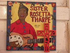 Sister Rosetta Tharpe -Dan Dalton ARt , Blues folk art, raw art, outsider art, blues music art, Gospel blues art