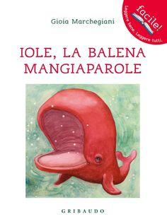 """La storia di oggi è ambientata in mezzo al maree le parole sono il nostro filo conduttore...         """"Iole è una balena molto speciale. N... Book Lovers, Childrens Books, Fairy Tales, Dinosaur Stuffed Animal, Illustration, Classroom, Reading, Words, School"""