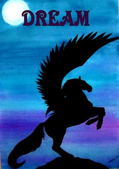 """""""Darkwind"""" by me Angela K. Scott, watercolor painting of a silhouette of a pegasus rearing against a night sky & added the word """"Dream"""" with computer program. --- dream, dreamer, dreaming, pegasus, wings, winged horse, folklore, myth, magical, magic, mythological, silhouette, inspiring, inspirational, rearing, fantasy, night, skies, sky, wash, awash, full moon, art, painting, watercolors, AKS Creations."""
