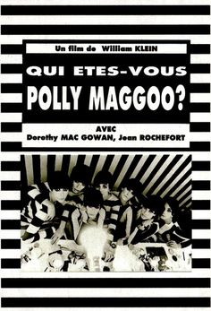Qui êtes-vous, Polly Maggoo ? (1965): William Klein.