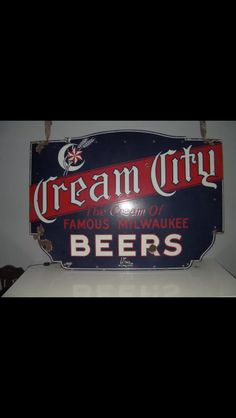Cream City Beer Sign
