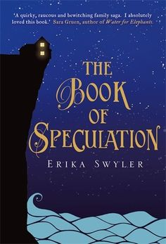 The Book of Speculation / Erika Swyler