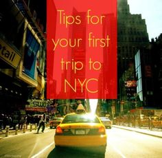 Tips for Travel to New York City the first time