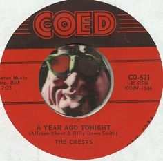 THE CRESTS A Year Ago Tonight GROUP DOO WOP SOUL R&B 45 RPM RECORD NM-