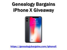 Genealogy Bargains iPhone X Giveaway