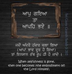 Holy Quotes, Gurbani Quotes, Truth Quotes, Motivational Quotes, Inspirational Quotes, Sikh Quotes, Indian Quotes, Punjabi Quotes, Guru Granth Sahib Quotes