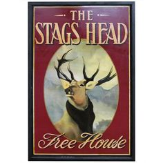 Shame it's got disconnected from it's pub| English Pub Sign - The Stags Head (Free House)