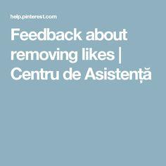 Feedback about removing likes | Centru de Asistență