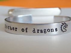 Mother Of Dragons Game of Thrones Inspired  3/8 Width Aluminum Cuff Bracelet - Hand Stamped - Customizable