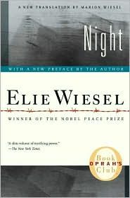 Night ~ Elie Wiesel is the author of more than fifty books, including Night, his harrowing account of his experiences in Nazi concentration camps. The book, first published in 1955, was selected for Oprah's Book Club in 2006. Wiesel is Andrew W. Mellon Professor in the Humanities at Boston University, and lives with his family in New York City. He was awarded the Nobel Peace Prize in 1986.