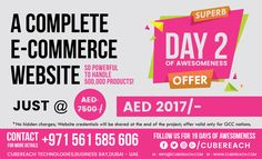 A FULLY functional e-commerce website for just AED 2017, instead of 7500 AED.  We are celebrating 19 days of #AWESOMENESS at CubeReach for welcoming the New Year and for giving back to the community that made us a successful Digital Marketing company. An irresistible NEVER BEFORE offer EVERYDAY for the next 19 days!  Setting up an #ecommerce store powerful enough to list 500,000 products! This kind of an online powerhouse would normally cost you AED 7500/- #CubeReach's 19 days of AWESOMENESS