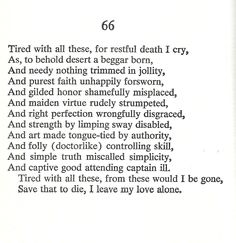sonnet 66 William Shakespeare Sonnets, Shakespeare Plays, I Am Scared, Muse, Literature, Poems, Cinema, Sad, Thoughts