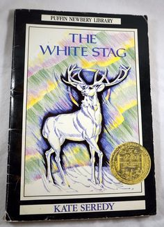 The White Stag by Kate Seredy Paperback Newberry Honor Award Puffin Newbery Library 1965 ISBN-10: 1562826611