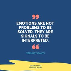 Emotions, Signals And Problems