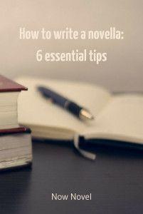 how to write a novella - novel writing tips