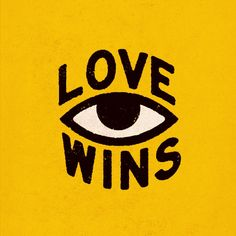 Love Wins Art #lovewins #love #win #eye